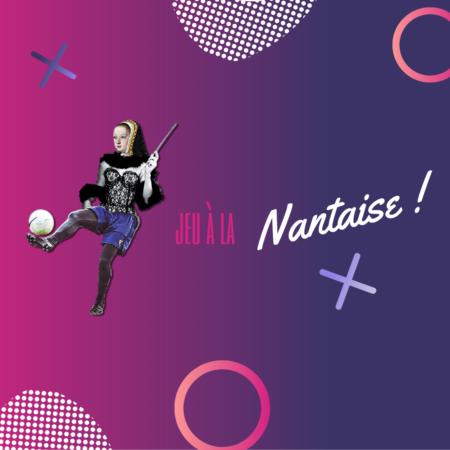 Logo du Jeu à la Nantaise avec la tête d'Anne de Bretagne, le buste de Lola et les jambes d'une joueuse du FCNA